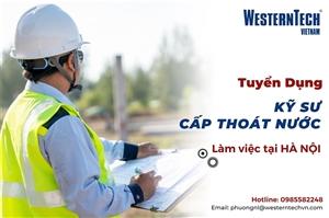 Westerntech Việt Nam - Tuyển dụng Kỹ sư Cấp thoát nước tháng 06/2020